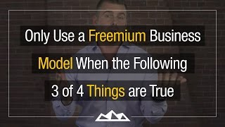 Freemium SaaS: The 4 Rules For Creating A GREAT Business Model & Product | Dan Martell
