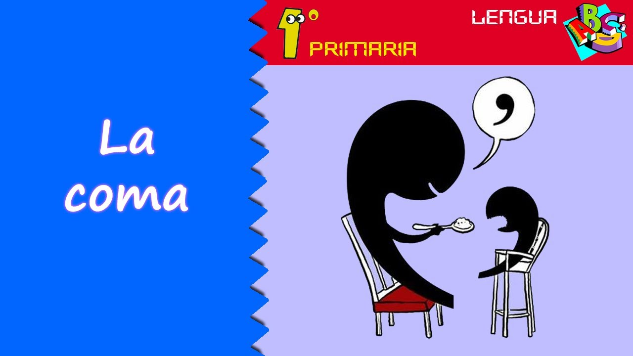Lengua Castellana. 1º Primaria. Tema 10: La coma
