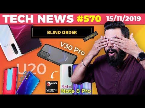 Realme X2 Pro Blind Order Sale, Redmi Note 8 Pro 730G Variant, vivo U20 Launch,Honor V30 Pro-TTN#570
