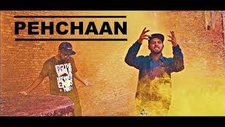 PEHCHAAN : Mandeep X Don Kam X Raahi ( Official M - raahi