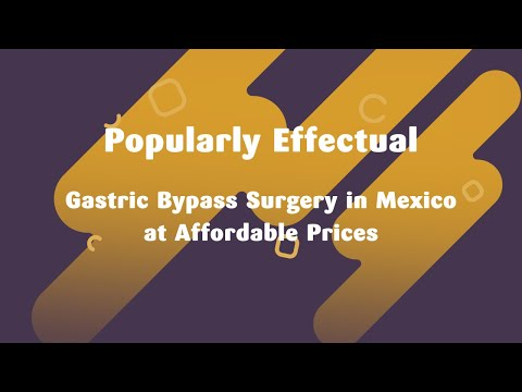 Popularly-Effectual-Gastric-Bypass-Surgery-in-Mexico-at-Affordable-Prices