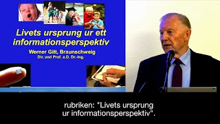 Thumbnail for video: Livet ur ett informationsperspektiv - Dir. & Prof. em. Dr. Werner Gitt