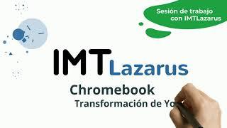IMTLazarus: Transformación de YouTube - sesión de trabajo.
