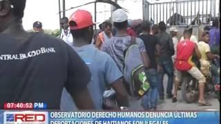 Observatorio Derecho Humanos denuncian últimas deportaciones de haitianos son ilegales