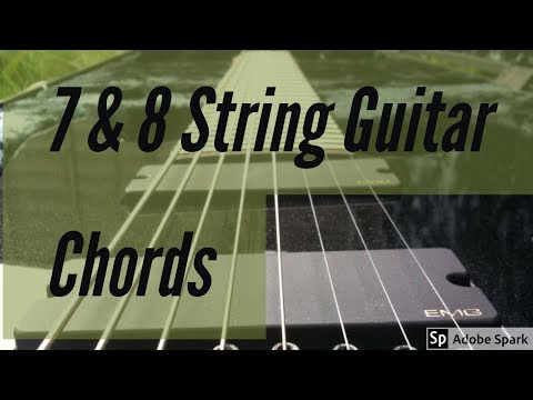 7 and 8 String Guitar Chords With Tabs!!