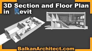 3D Section and Floor Plan in Revit - Beginner Tutorial