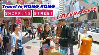 HONG KONG TRAVEL ▶ Discover the Ladies Market and Shopping Walking