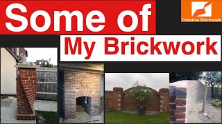 SOME OF MY BRICKWORK IN THE PAST