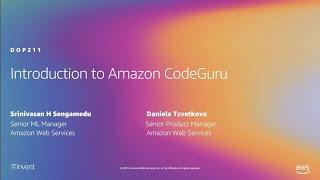 AWS re:Invent 2019: [NEW LAUNCH!] Introduction to Amazon CodeGuru (DOP211)