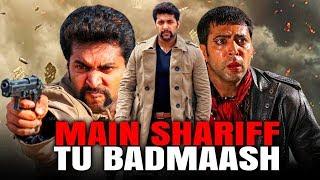 Main Sharif Tu Badmaash (Aadhi-Bhagavan) 2020 New Released Hindi Dubbed Movie | Jayam Ravi