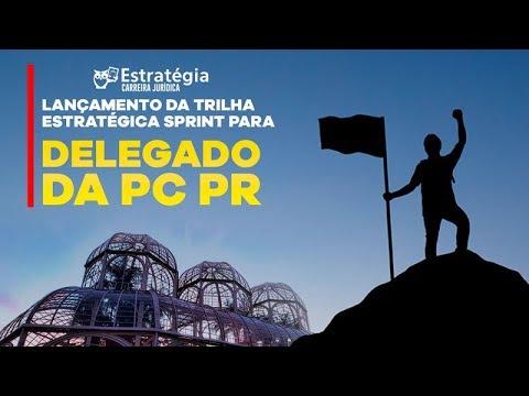 Lançamento da Trilha Estratégica Sprint para Delegado da PC PR
