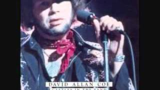 David Allan Coe - Out of Your Mind
