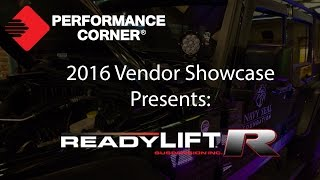 2016 Performance Corner™ Vendor Showcase presents: ReadyLIFT