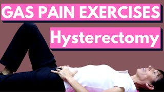 Physical Therapy Exercises for Relieving Gas After Hysterectomy