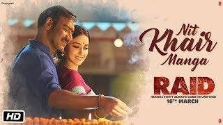 Nit Khair Manga - Song Video - Raid