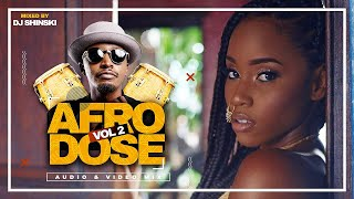 Afrobeat Summer 2020 Hits – Afrodose Vol 2  [Nigeria, Kenya, Zambia, Tanzania, Uganda] – Dj Shinski