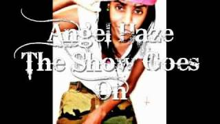 Angel Haze - The Show Goes On [[FIRE REMIX]]