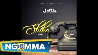 Jolie   Shika Simu (Official Audio)