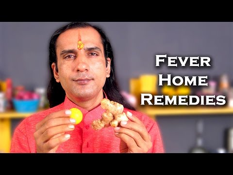 Video How To Get Rid Of A Fever - Home Remedies for Fever By Sachin Goyal @ ekunji.com
