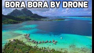 BORA BORA by Drone, The WHOLE ISLAND, Long Version in 4k