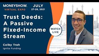 Trust Deeds: A Passive Fixed-Income Stream
