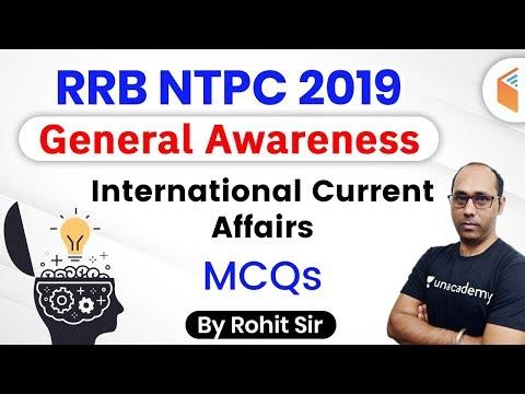 9:00 AM - RRB NTPC 2019-20 | GA by Rohit Kumar | International Current Affairs MCQs