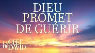 Dieu promet de guérir