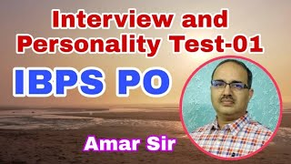 IBPS PO Interview and Personality Test Tips and Technique #Amar