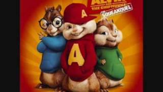 You really got me Alvin and the chimpmunks
