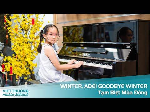 WINTER, ADE! - GOODBYE WINTER – TẠM BIỆT MÙA ĐÔNG