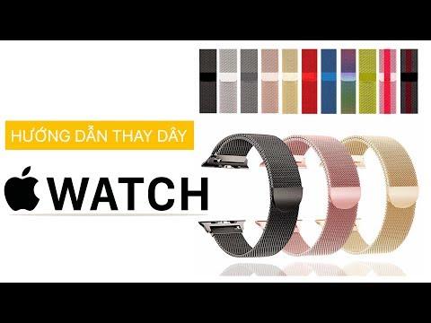Hướng dẫn thay dây Apple Watch | Đơn giản, hiệu quả - Đổi phong cách liên tục