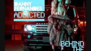 Addicted - Danny Fernandes with Lyrics