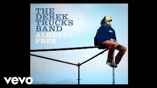 The Derek Trucks Band Already Free Music