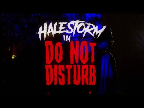 Halestorm - Do Not Disturb [Official Video] - Halestorm