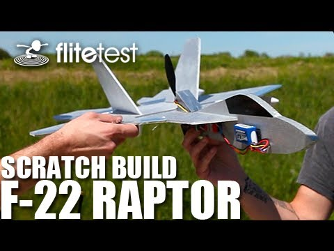 flite-test--f22-raptor--scratch-build