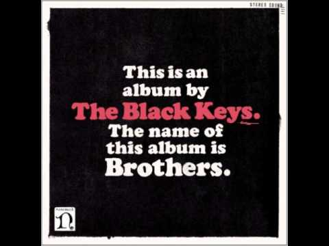 I'm Not The One (Song) by The Black Keys