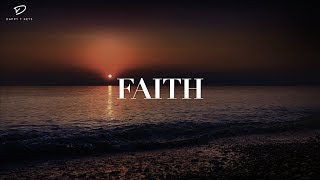 FAITH: 1 Hour Deep Prayer Music   Healing Music   Soaking Worship Music   Christian Meditation