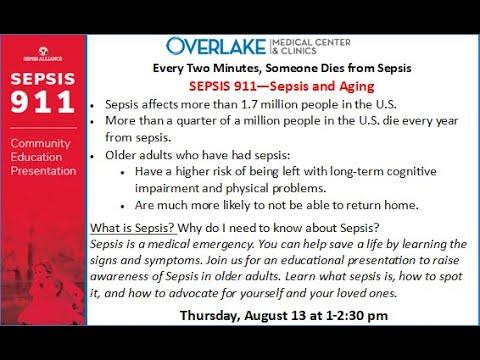 SEPSIS 911 - Sepsis and Aging - Webinar by Overlake Medical Center