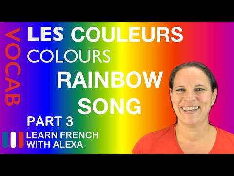 Rainbow Song In French Basic French Vocabulary From Learn French With Alexa