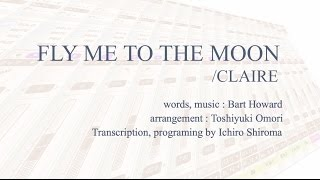 FLY ME TO THE MOON - claire [Download FLAC,MP3]