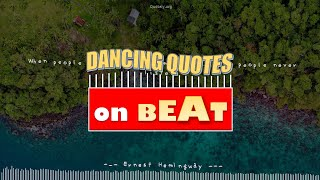 [Dancing Quote] Top Quote By Ernest Hemingway: Perfect Sync With A Music!