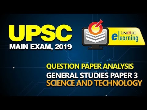 UPSC MAIN EXAM 2019 | General Studies Paper 3 - Science & Tech.| Dr. Amit Ahire