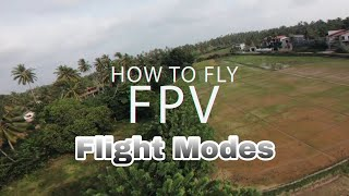 How to Fly FPV - Flying Modes