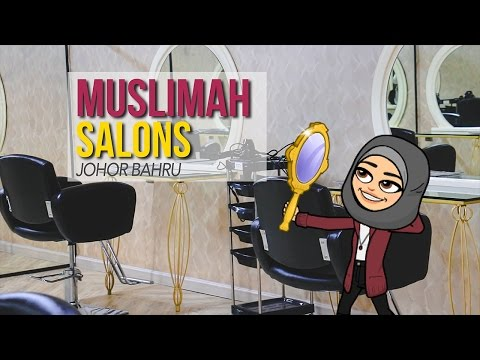 The Top 4 Muslimah Salons in Johor Bahru