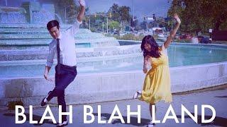 Blah Blah Land (La La Land Parody)