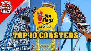Top 10 BEST Six Flags Over Georgia Roller Coasters