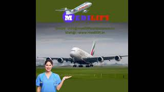 Air Ambulance Service in Bangalore with All Medical Facilities from Medilif