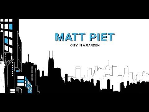 Matt Piet : City In A Garden : ears&eyes records: Trailer 1. Primavérité online metal music video by MATT PIET