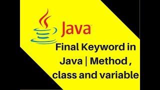 8.13 Final Keyword in Java