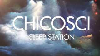 Chicosci - Sleep Station (Official Lyric Video)